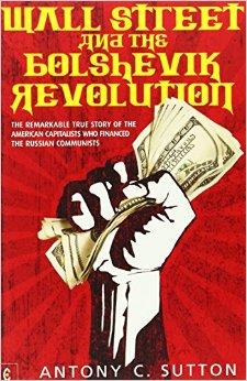 Wall Street and the Bolshevik Revolution